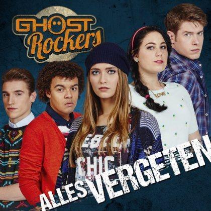Ghost Rockers - Alles vergeten