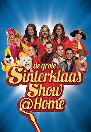 De Grote Sinterklaasshow @ Home