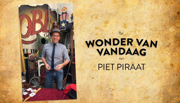 Het wonder van vandaag met Piet Piraat
